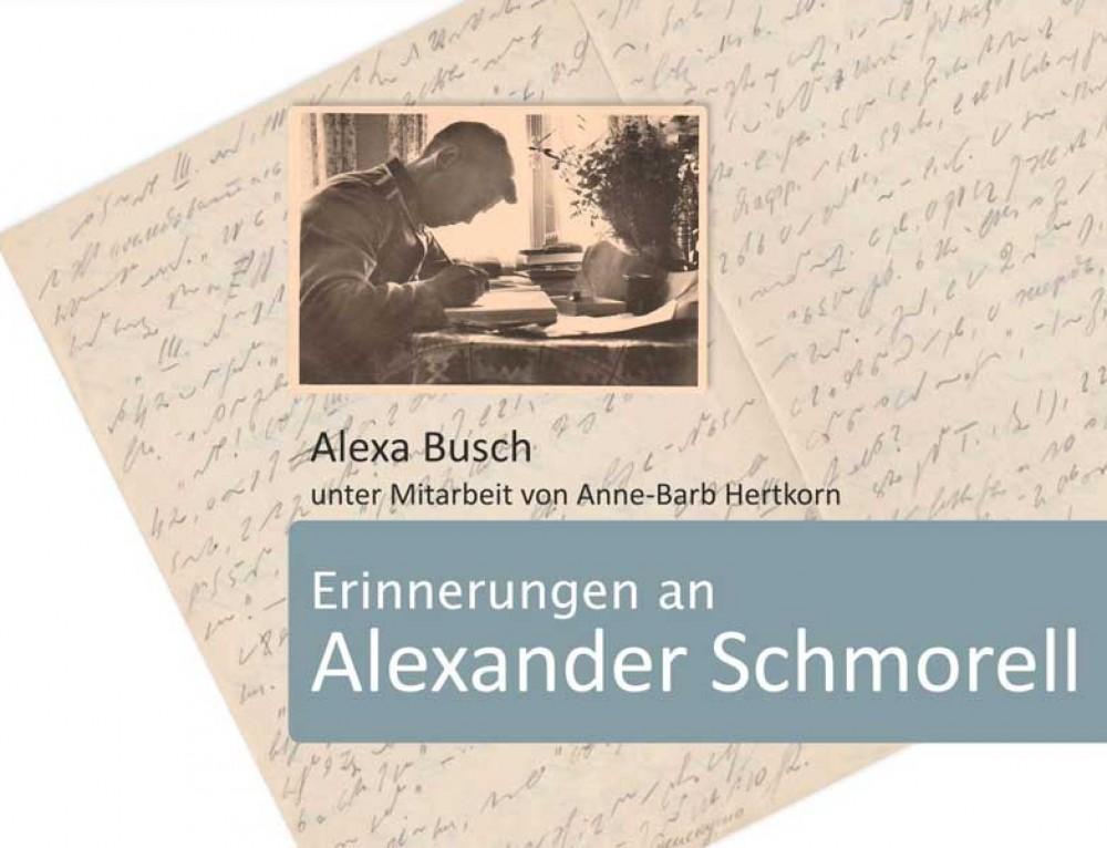 "Buch ""Erinnerungen an Alexander Schmorell"", hrsg. von Alexa Busch, Buchfeld Verlag 2017"