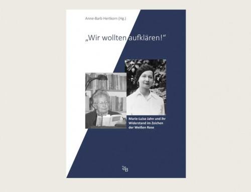 """Buch """"Wir wollten aufklären!"""", hrsg. von Anne-Barb Hertkorn, Buchfeld Verlag 2018"""